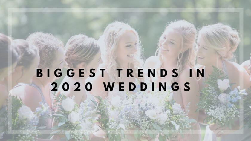 The Top Wedding Trends for 2020